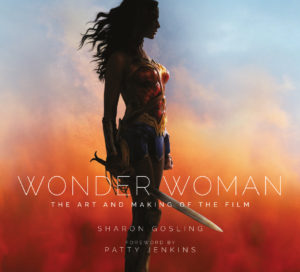 Wonder Woman: The Art and Making of the Film cover